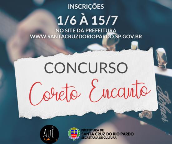 Inscrições abertas para o CONCURSO CORETO ENCANTO
